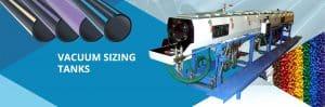 vacuum sizing tanks, PVC Pipe Extrusion Plant